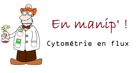 la manip' du jour, cytométrie en flux